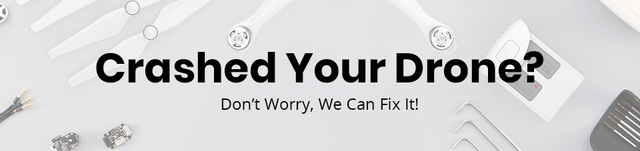 Crashed Your Drone? Don't Worry, We Can Fix It!