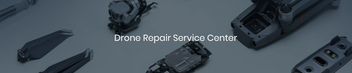 Drone Repair Service Center